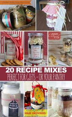 20 Recipe mixes in jars -- perfect for gift giving!