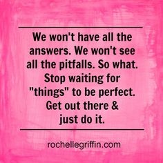 Standing still is accomplishing nothing. It's time to trust & make a move.