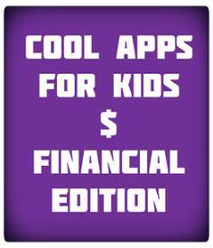 Fun Apps that inspire savings and entrepreneurship