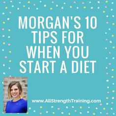 10 Tips for When You Start a Diet