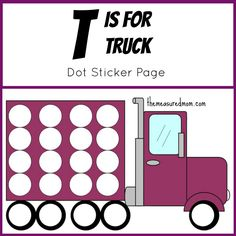 Dot Sticker Page: T is for Truck - The Measured Mom