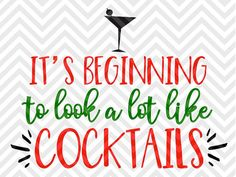 It's Beginning to Look A lot Like Cocktails Christmas Santa Elf Margarita Champagne Christmas Sweater Reindeer SVG file - Cut File - Cricut projects - cricut ideas - cricut explore - silhouette cameo projects - Silhouette by KristinAmandaDesigns on Etsy