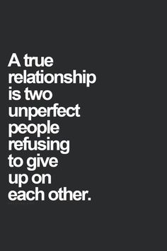 A True Relationship... Pictures, Photos, and Images for Facebook, Tumblr, Pinterest, and Twitter