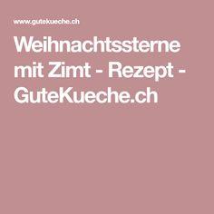 Weihnachtssterne mit Zimt - Rezept - GuteKueche.ch