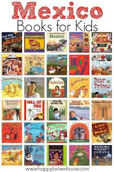 Mexico Books for Kids--great book list to go with studying world cultures, Mexico, Cinco de Mayo, travel, geography, and more. Includes fiction and nonfiction. Perfect for a Mexico unity study in the classroom or homeschool.