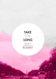 Take the long way