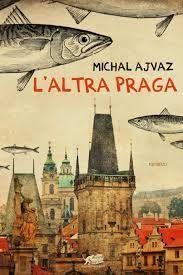 """recensione - """"L'altra Praga"""" di Michal Ajvaz (Atmosphere Libri, 2015)"""