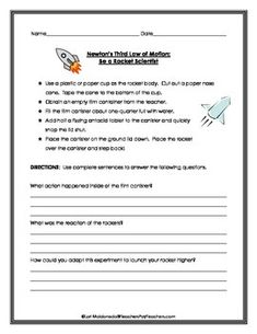 NEWTON'S THIRD LAW OF MOTION: Students will explore the action-reaction forces of Newton's Third Law of Motion by constructing a rocket out of a plastic or paper cup and construction paper. They will then use an empty film container and a fizzing antacid tablet to launch their rocket.