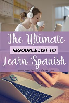 Spanish resources that will make you fluent