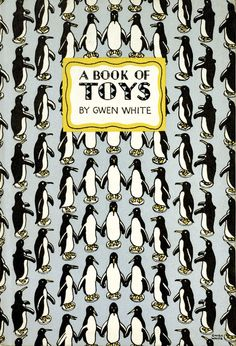 Postcards From Penguin:   100 Book Jackets in One Box - A Book of Toys, 1946, cover by Gwen White