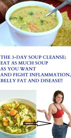 The Soup Cleanse: Eat as Much Soup as You Want And Fight Inflammation, Belly Fat And Disease! – Your Healthy Magazine Soup Cleanse, Detox Soups, Cleanse Diet, Soup Recipes, Healthy Recipes, Healthy Soups, Healthy Bodies, Healthy Eating, Diet Recipes