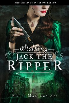 Stalking Jack the Ripper – Kerri Maniscalco https://www.goodreads.com/book/show/28962906-stalking-jack-the-ripper