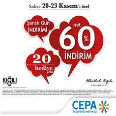 Cepa Kiğılı'da 20-23 Kasım tarihleri arasında yeni sezon ürünlerinde %60 net indirime ek olarak 250 TL ve üzeri alışverişlerde %20 indirim çeki kampanyası devam etmektedir...