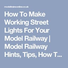 How To Make Working Street Lights For Your Model Railway   Model Railway Hints, Tips, How To Articles and Reviews at Model Trains Online