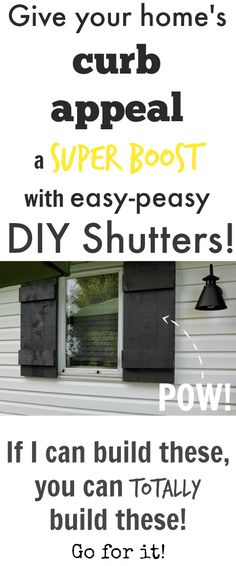 Add instant curb appeal with easy homemade shutters! Our hous needs some better shutters for sure