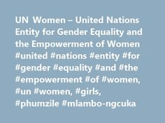 UN Women – United Nations Entity for Gender Equality and the Empowerment of Women #united #nations #entity #for #gender #equality #and #the #empowerment #of #women, #un #women, #girls, #phumzile #mlambo-ngcuka http://vps.nef2.com/un-women-united-nations-entity-for-gender-equality-and-the-empowerment-of-women-united-nations-entity-for-gender-equality-and-the-empowerment-of-women-un-women-girls-phumzile-mlam/  # New survey shows violence against women widespread in Indonesia JAKARTA, Indonesia…