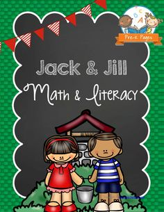 Printable Jack and Jill Nursery Rhyme Math and Literacy Activities for Preschool and Pre-K. Your kids will have fun learning Alphabet Letters, Numbers, Counting, Fine Motor Skills, Sequencing, Concepts of Print and more!
