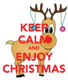 KEEP CALM AND ENJOY CHRISTMAS - KEEP CALM AND CARRY ON Image Generator - brought to you by the Ministry of Information
