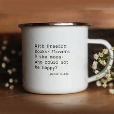 All you need is a nice brew, books, flowers, and the moon to be happy! (And maybe a favourite comfy spot too.) Pair this mug with a cup of your favorite hot drink and a good novel for the perfect afternoon. Our inspirational, lightweight cups are the perfect treat for the tea lover or coffee fiend in your life. Shop our collection today!