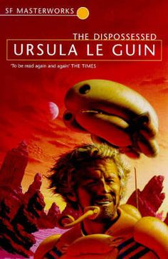 The Dispossessed  Ursula K Le Guin
