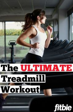 Don't toil on the tread! We've got the ultimate workout for everyone's favorite least-favorite cardio machine that'll get you maximum results in minimum time!   RodaleWellness.com