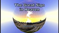 GREAT SIGN of Revelation 12 A must watch and share video of the coming days in 2017!