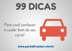 99 dicas para você conhecer e cuidar bem do seu carro – Parte I