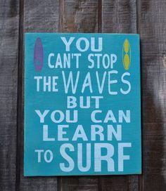 Coastal Home Teens Beach Decor Surf Decor Surfing Sign Surfer Coastal Art Nautical Surfboard You Can't Stop The Waves Beachy Gift Teen Girls on Etsy, $46.24 AUD