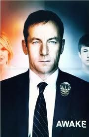 Awake - excellent series.