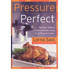 """Read """"Pressure Perfect Two Hour Taste in Twenty Minutes Using Your Pressure Cooker"""" by Lorna J Sass available from Rakuten Kobo. Under pressure to get a tasty, nutritious dinner on the table in a flash? Like the idea of preparing fork-tender beef st. Pressure Cooker Cookbook, Hip Pressure Cooking, Power Pressure Cooker, Pressure Cooking Recipes, Pressure Canning, Instant Pot Pressure Cooker, Slow Cooker Recipes, Pressure Points, Thing 1"""