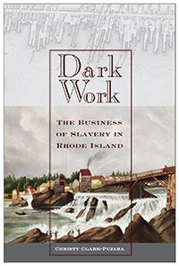 How did Rhode Island become the largest American participant in the slave trade? Christy Clark-Pujara leads us through the business of slavery. African American Studies, Early American, American History, African Diaspora, History Books, Rhode Island, Book Format, New Books, The Darkest