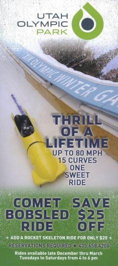 Utah Olympic Park: Winter 2013/14. Save $25 Off! #UtahOlympicPark #Bobsled #RocketSkeleton #OlympicWinterGames #Brochure #Travel