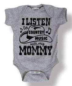 Look at this #zulilyfind! Heather Gray 'I Listen to Country Music' Bodysuit - Infant #zulilyfinds