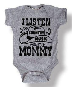 Look at this #zulilyfind! Heather Gray 'I Listen to Country Music' Bodysuit - Infant #zulilyfinds