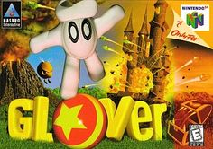 Glover - N64... I sucked at this game