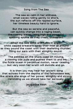 Poem: Song from the Sea by Jacqueline Nash Ocean Poem, Nature Poem, Beach Quotes, Timeless Beauty, Funeral, Serenity, Mystic, Reflection, Poems