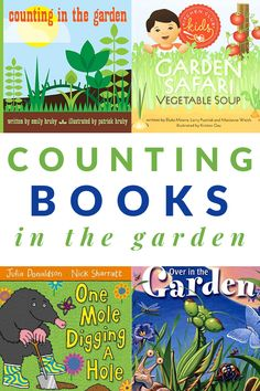Counting books that take place in the garden! Books for toddlers, preschoolers and young children about all things gardening and counting. #countingbooks #gardening #booklists #GrowingBookbyBook #booksforkids