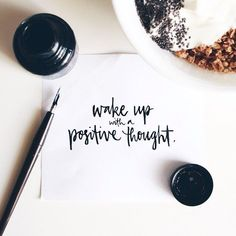 wake up with a positive thought | Skirt the Ceiling | skirttheceiling.com