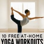 10 FREE AT-HOME YOGA WORKOUTS