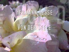 Hermann Hesse - Von der Seele Hermann Hesse, Mein Seelenverwandter, German English, Youtube, Inspiration, Lyric Poetry, Poetry, Quotes, Biblical Inspiration