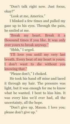 """Break my heart. Break it a thousand times if you like. It was only ever yours to break anyway."" -Maxon to America❤ #TheOne"