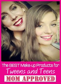 The Best Makeup Products for Teens and Tweens – Mom Approved