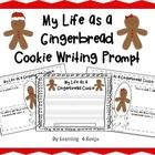 This free download is a writing prompt allows students to imagine what life would be like as a gingerbread cookie. The first two forms are graphic ...