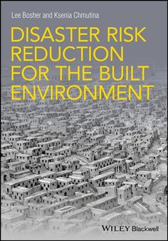 Disaster Risk Reduction for the Built Environment