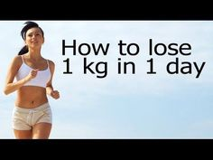 How To Lose Weight 10KG In 10 Days | Full Diet Plan To Lose Weight 1 KG in 1 DAY | Lose Weight FAST - YouTube