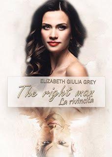la mia biblioteca romantica: THE RIGHT MAN - LA RIVINCITA di Elizabeth Giulia G...