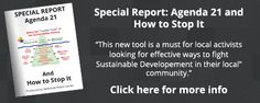 """Stop Agenda 21 Watch videos about Agenda 21, read updates, get informed! """"Smart Growth"""" or """"Smart Development"""" doesn't work and takes away our freedom."""