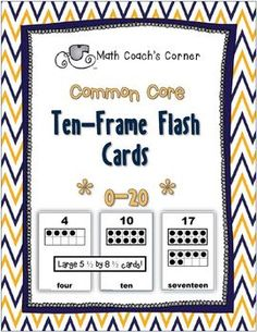 :)) Happy Teacher Appreciation Monday! Math Coach's Corner: Common Core, Ten-Frame Flash Cards, 1-20. Large 5 1/2 by 8 1/2 flash cards showing the numbers 1-20 with ten-frame representation, numeral, and word form. $