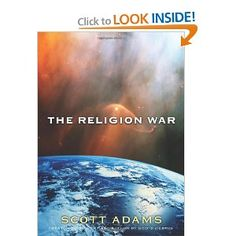The Religion War: Scott Adams: 9780740747885: Amazon.com: Books