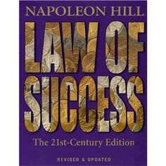 Law of Success: The 21st-Century Edition.  This should be at the top of everyone's list if you want to learn to be a better person on all levels.  This is the original Tony Robbins in motivation!